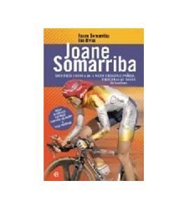 Joane Somarriba. Sacrificio y gloria de la mejor ciclista española, pionera en un mundo de hombres