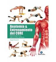 Anatomía y entrenamiento del core. Guía de ejercicios para un torso perfecto