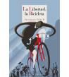 La libertad, la bicicleta Novelas / Ficción 9788418141164 Paco Ignacio Taibo II