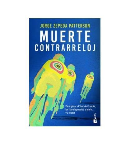 Muerte contrarreloj Novelas / Ficción 9788423355969 Jorge Zepeda Patterson
