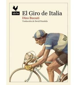 El Giro de Italia Crónicas / Ensayo 978-84-16529-82-7 Dino Buzzati