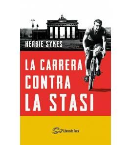 La carrera contra la Stasi Nuestros Libros 978-84-121780-2-9 Herbie Sykes