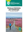 Rutes en bicicleta per Catalunya - Indrets i paisatges Guías / Viajes 978-84-8090-851-1