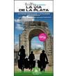 La Vía de la Plata en bicicleta. Camino Mozárabe y Sanabrés en bicicleta Camino de Santiago 984-84-946687-3-9 Bernard Datchar...