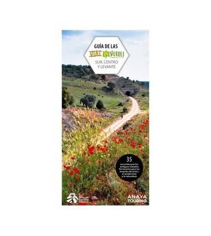 Guía de las Vías Verdes. Centro, Sur y Levante Guías / Viajes 978-84-9158-360-8