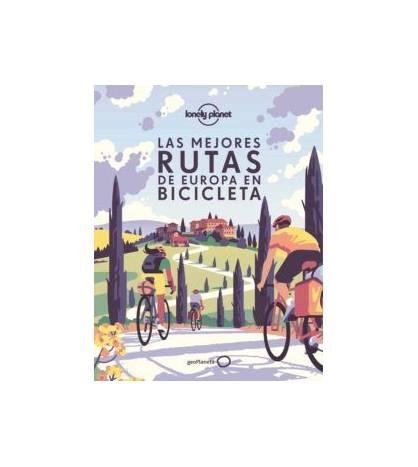Las mejores rutas de Europa en bicicleta Guías / Viajes 978-84-08-23902-4 VV.AA.
