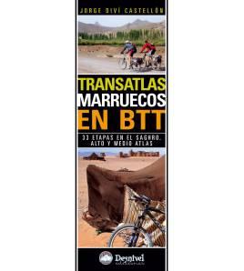 Transatlas. Marruecos en BTT. 33 etapas en el Saghro, Alto y Medio Atlas Guías / Viajes 978-84-98292121 Jorge Diví
