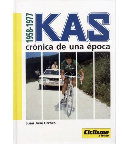 1958-1977 Kas. Crónica de una época Historia 9788487812224 Juan José Urraca