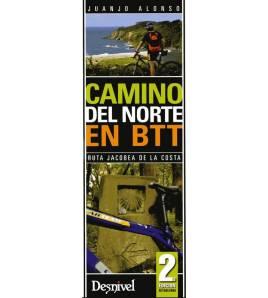 Camino del Norte en BTT. Ruta jacobea de la costa Camino de Santiago 978-84-98291834 Juanjo Alonso