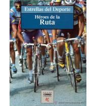 Héroes de la ruta Crónicas / Ensayo 978-84-395-5463-9 VV.AA.VV.AA.