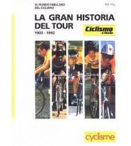 La gran historia del Tour. 1903-1992