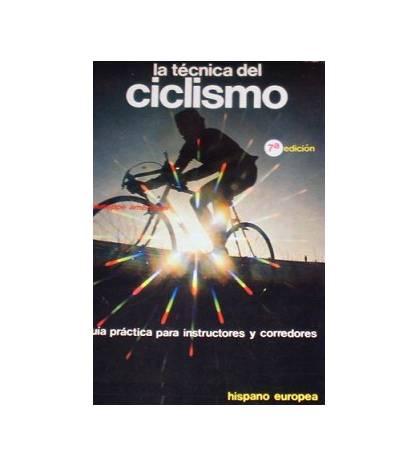 La técnica del ciclismo. Guía práctica para instructores y corredores Entrenamiento 978-84-255-0627-7 Giuseppe Ambrosini