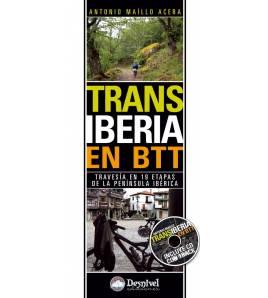 TransIberia en BTT. Travesía en 19 etapas de la península Ibérica Guías / Viajes 978-84-98292190 Antonio Maíllo