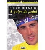 Pedro Delgado. A golpe de pedal