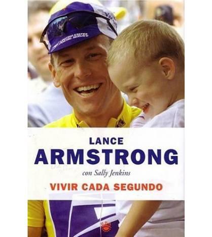 Vivir cada segundo Biografías 978-84-7871-103-1 Lance Armstrong, Sally Jenkins