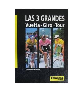 Las 3 Grandes. Vuelta, Giro, Tour
