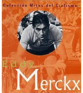 Eddy Merckx Biografías 84-87812-51-1 Javier Bodegas