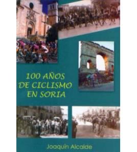 100 años de ciclismo en Soria