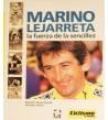 Marino Lejarreta. La fuerza de la sencillez Biografías 978-84-87812-04-0 Ramón Etxezarreta, Arritxu Iribar