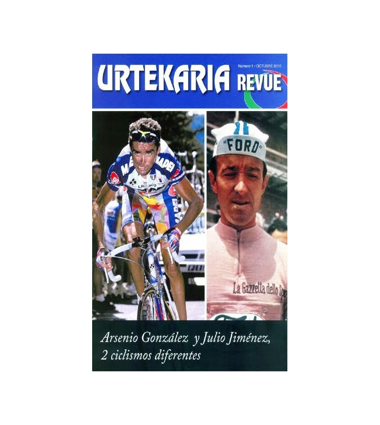 Urtekaria Revue, num. 1. Arsenio González y Julio Jiménez, 2 ciclismos diferentes Revistas Revue1 Javier Bodegas