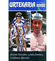 Urtekaria Revue, num. 1. Arsenio González y Julio Jiménez, 2 ciclismos diferentes