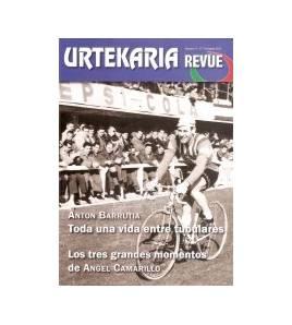 Urtekaria Revue, num. 4. Anton Barrutia, toda una vida entre tubulares. Los tres grandes momentos de Ángel Camarillo Revistas...