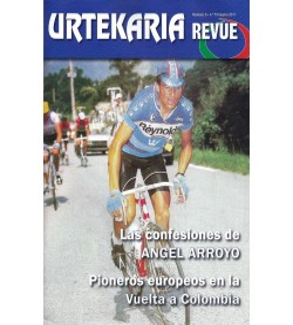 Urtekaria Revue, num. 5. Las confesiones de Ángel Arroyo. Pioneros europeos en la Vuelta a Colombia