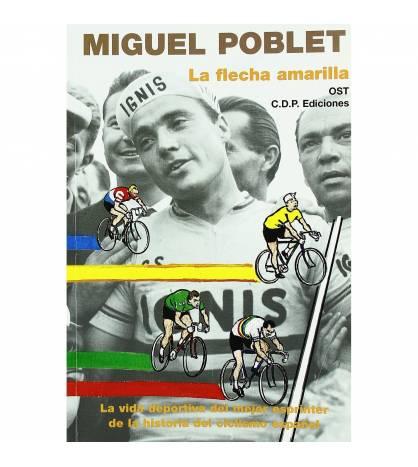 Miguel Poblet, la flecha amarilla
