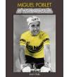 Miguel Poblet, el día en que el ciclismo español pasó del blanco y negro al color Biografías M-2314B Juan Osés