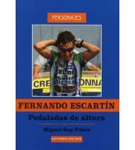 Fernando Escartín. Pedaladas de altura