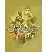 Los 3 de Sant Joan: Gual, Company, Karmany