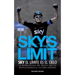 SKY'S THE LIMIT. Sky, el límite es el cielo Nuestros Libros 978-84-941287-0-7 Richard Moore