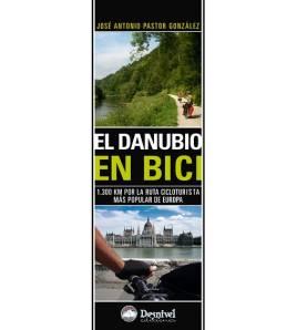 El Danubio en bici Guías / Viajes 978-84-9829-191-9 José Antonio Pastor González
