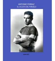 Antonio Ferraz, el ciclista del pañuelo Biografías M-2314B Juan OsésJuan Osés