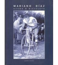 Mariano Díaz. Azada o bicicleta