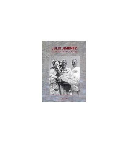Julio Jiménez, el halcón de las murallas Biografías 978-84-609-2105-9 Juan Osés