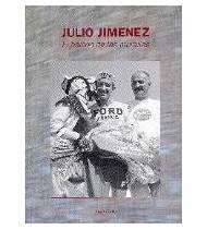 Julio Jiménez, el halcón de las murallas Biografías 978-84-609-2105-9 Juan OsésJuan Osés