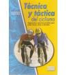 Técnica y táctica del ciclismo Entrenamiento 84-87812-45-7 Daniele Fiorin, Fabio Vedana