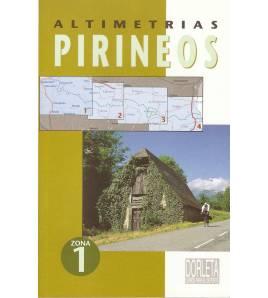 Altimetrías Pirineos Zona 1 Mapas y altimetrías 84-87812-35-5 Jacques Roux