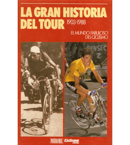 La Gran Historia del Tour: 1903-1988