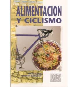 Alimentación y ciclismo Salud / Nutrición 84-87812-36-8 Marco Neri, Alberto BargossiMarco Neri, Alberto Bargossi