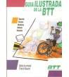 Guía ilustrada de la BTT Guías / Viajes 84-87812-06-6 Beñat Azurmendi, Francis Navarro