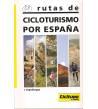 Rutas de cicloturismo por España Guías / Viajes 8487812058 Ignacio Espallargas