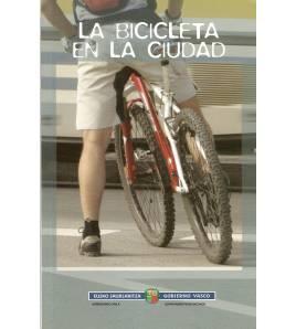 La bicicleta en la ciudad - Bizikleta hirian