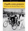 Orgullo contra prejuicio: Memorias de Marshall Major Taylor Biografías 978-84-939948-8-4 Marshall Taylor