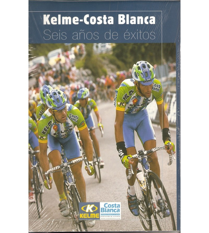 Kelme-Costa Blanca. Seis años de éxitos. Historia 978-84-87032622 Francisco Chico Pérez