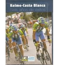 Kelme-Costa Blanca. Seis años de éxitos.