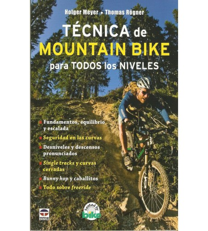 Técnica de mountain bike para todos los niveles Entrenamiento  978-84-7902-754-4 Holger Meyer, Thomas RögnerHolger Meyer, Tho...