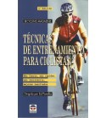 Técnicas de entrenamiento para ciclistas