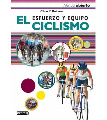 El Ciclismo. Esfuerzo y equipo